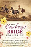 The Cowboy's Bride Collection: 9 Historical Romances Form on Old West Ranches by Susan Page Davis (2016-03-01)