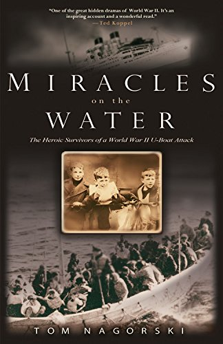 miracles-on-the-water-the-heroic-survivors-of-a-world-war-ii-u-boat-attack
