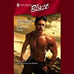 Beyond His Control | Stephanie Tyler