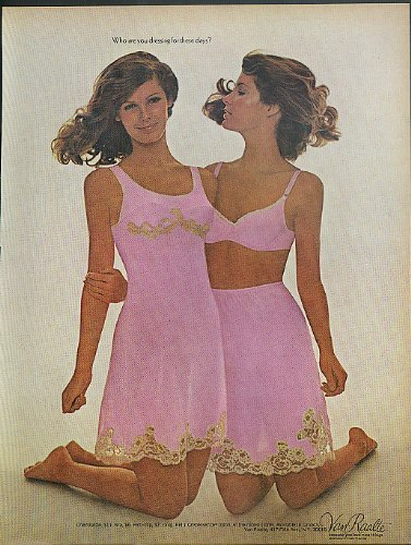 Who are you dressing for these days? Van Raalte Chemisette Pettislip ad 1970
