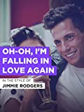 Oh-Oh, I'm Falling In Love Again