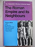 The Roman Empire and Its Neighbours, Fergus. Millar, 0440017696