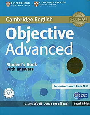 Objective Advanced Students Book Pack Students Book with Answers with CD-ROM and Class Audio CDs 2 Fourth Edition: Amazon.es: ODell, Felicity, Broadhead, Annie: Libros en idiomas extranjeros
