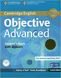 Objective Advanced Student's Book Pack (student's Book With Answers With Cd-rom And Class Audio Cds (2)) Fourth Edition por Felicity O'dell epub