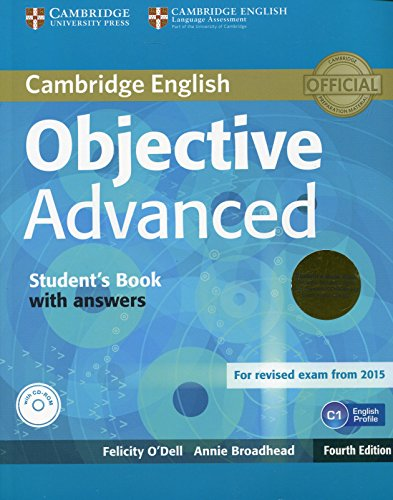 Objective Advanced Student's Book Pack (Student's Book with Answers with CD-ROM and Class Audio CDs (2)) by Felicity O Dell