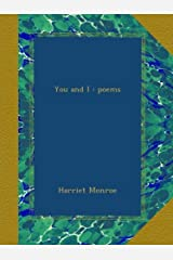 You and I : poems Paperback