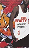 American Prophet par Paul Beatty