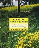 Planting Noah's Garden, Sara B. Stein, 0395709601