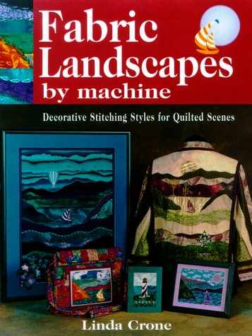 - Fabric Landscapes by Machine