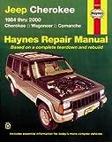 Jeep Cherokee,Wagoneer,Comanche,1984-2001 (Haynes Repair Manuals)