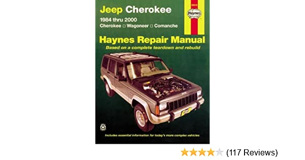 Jeep Cherokee Wagoneer Comanche 1984 2001 Haynes Repair Manuals Rh Amazon  Com 1994 Jeep Grand Cherokee