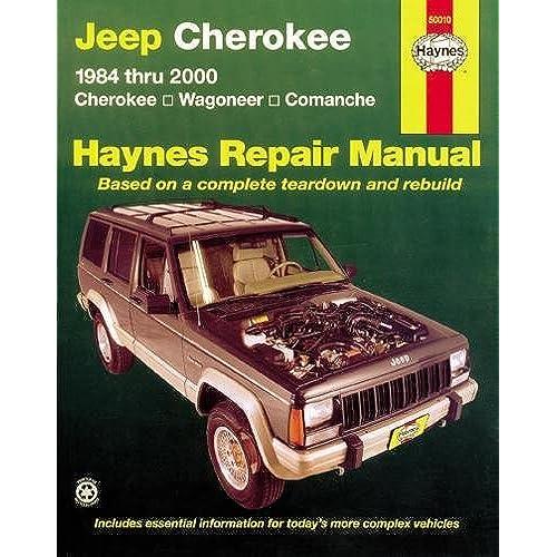 jeep cherokee wagoneer comanche 1984 2001 haynes repair manuals rh amazon com