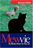 Mewvie, The Motion Picture for Your Cat:  Episode 1 Backyard Buffet