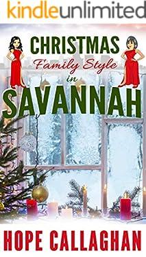 Christmas Family Style: A Garlucci Family Saga Novel (Made in Savannah Cozy Mysteries Series Book 15)
