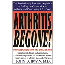 Arthritis Be Gone!