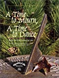 img - for A Time to Mourn, A Time to Dance: Help for the Losses in Life book / textbook / text book