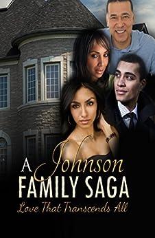 A Johnson Family Saga: Love That Transcends All (Destinee Series) by [Marbly-Warir, Lisa]