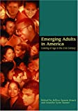 img - for Emerging Adults in America: Coming of Age in the 21st Century (Decade of Behavior) book / textbook / text book