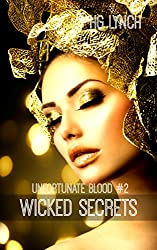 Unfortunate Blood: Wicked Secrets