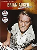 Brian Auger -- Hammond B-3 Master: Learn Keyboard Techniques from the Legend Himself, Book & CD (Alfred's Artist Series)