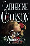 img - for Kate Hannigan: A Novel (Cookson, Catherine) book / textbook / text book