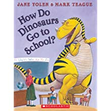 How Do Dinosaurs Go to School?: Book and CD
