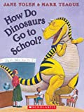 How Do Dinosaurs Go To School? - Audio