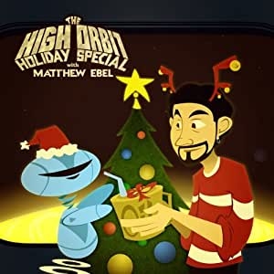 High Orbit Holiday Special