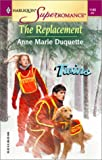 The Replacement, Anne Marie Duquette, 037371145X