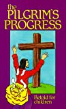Pilgrim's Progress (Retold for Children), Laurence Morris, 0875087477