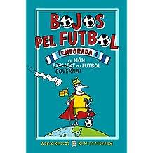 Bojos pel futbol. Temporada 1