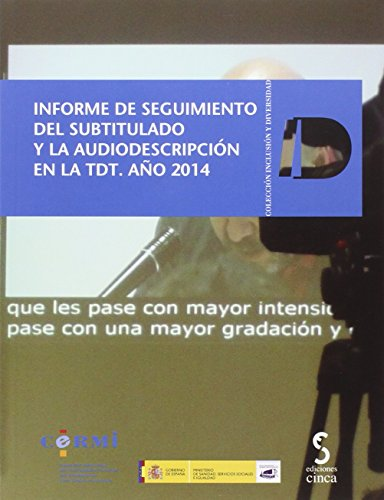 Descargar Libro Informe De Seguimiento Del Subtitulado Y La Audiodescripción En La Tdt: Año 2014 Cermi