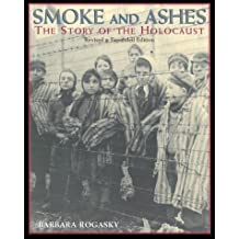 Smoke and Ashes: Revised Edition