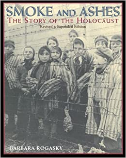 Smoke And Ashes: The Story Of The Holocaust por Barbara Rogasky epub