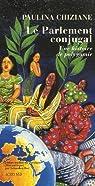 Le Parlement conjugal : Une histoire de polygamie par Chiziane