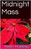 Midnight Mass: A Short Story
