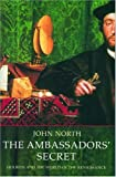 The Ambassador's Secret: Holbein and the World of the Renaissance