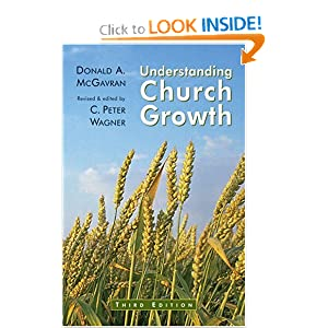 Understanding Church Growth Donald Anderson McGavran and C. Peter Wagner
