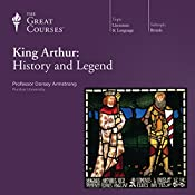 King Arthur: History and Legend |  The Great Courses
