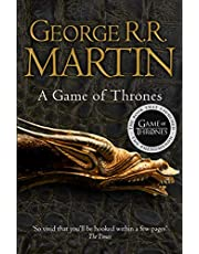 A Game of Thrones: The bestselling epic fantasy masterpiece that inspired the award-winning HBO TV series (A Song of Ice and Fire, Book 1)
