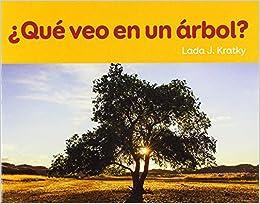 Que Veo En Un Arbol? (Facil de Leer / Easy to Read) (Spanish Edition) (Spanish) Paperback – June 1, 2018