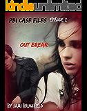 Outbreak (PBI Case Files #2)