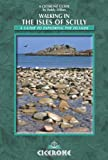 Walking in the Isles of Scilly: A Guide to Exploring the Islands (Cicerone Guide)