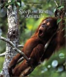 Sleep and Rest in Animals, Corine Lacrampe, 1552976777
