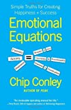 img - for Emotional Equations: Simple Truths for Creating Happiness + Success by Conley, Chip (January 10, 2012) Hardcover book / textbook / text book