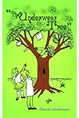 """The Underwear Tree"": Or 101 Misadventures Paperback"