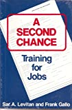 A Second Chance, Sar A. Levitan and Frank Gallo, 0880990562