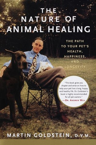 The Nature of Animal Healing: The Path to Your Pet's Health, Happiness, and Longevity by Brand: Knopf