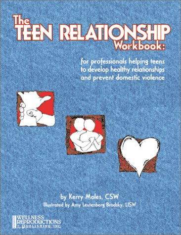 Download The Teen Relationship Workbook: For Professionals Helping Teens to Develop Healthy Relationships and Prevent Domestic Violence ebook