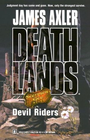 Read Online Devil Riders (Deathlands: Scorpion God, Book 1) PDF